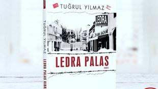 Tuğrul Yılmazın yeni kitabı Ledra Palas çıktı