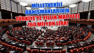 Milletvekili danışmanlarının Türkiyeye bir yıllık maliyeti 160 milyon lira
