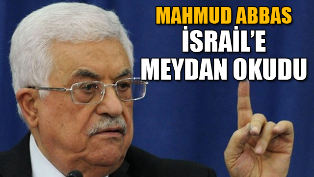 İsraile meydan okudu!