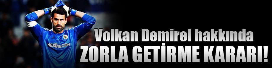 Volkan Demirele mahkemeden şok karar