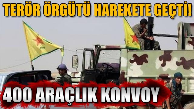 Teröristler harekete geçti! 400 araçlık konvoy