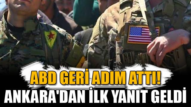 ABD geri adım attı! Ankaradan ilk yanıt geldi