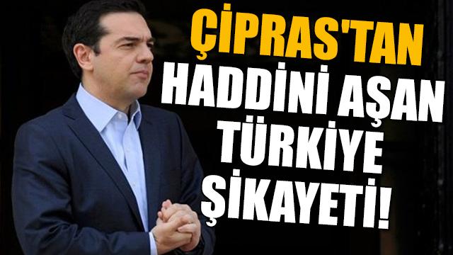Çiprastan haddini aşan Türkiye şikayeti!