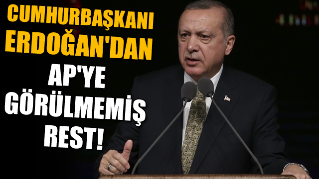 Cumhurbaşkanı Erdoğandan APye görülmemiş rest!